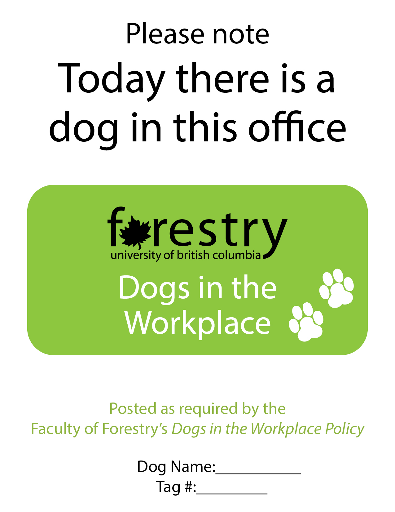 Official UBC Forestry dogs in the workplace office sign